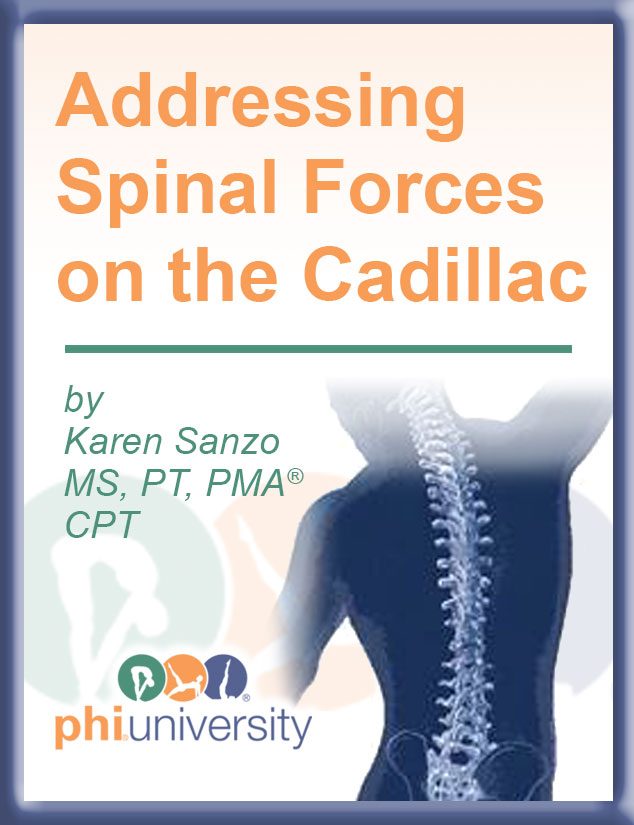 Addressing Spinal Forces on the Cadillac Online Course-